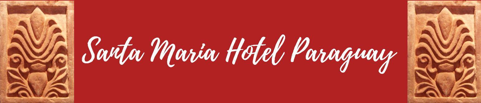 Santa Maria Hotel Paraguay